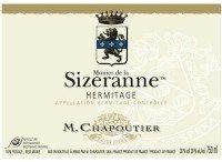 Expensive wine 58: M. Chapoutier Hermitage La Sizeranne 2007